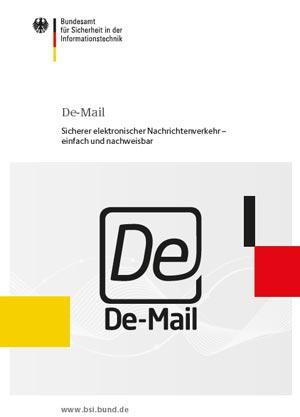 Rechtssichere eMail - Broschüre zur De-Mail als Download verfügbar